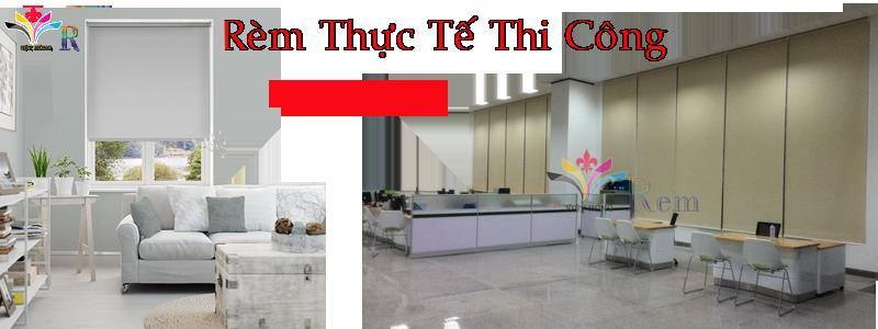 thi-cong-rem-thuc-te-rem-cuon